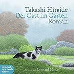Der Gast im Garten | Takashi Hiraide