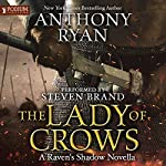 The Lady of Crows: Raven's Shadow, Book 0.5 | Anthony Ryan