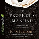 img - for The Prophet's Manual: A Guide to Sustaining Your Prophetic Gift book / textbook / text book