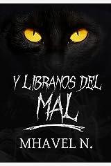 Y líbranos del mal (Spanish Edition) Kindle Edition