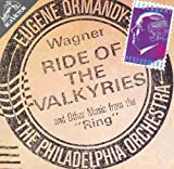 Wagner: Ride of the Valkyries and Other Music From the