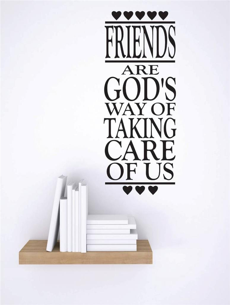 20 x 30 Black Design with Vinyl RE 3 C 2261 Friends are Gods Way of Taking Care of Us Image Quote Vinyl Wall Decal Sticker