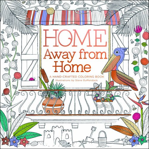 Download Home Away from Home: A Hand-Crafted Adult Coloring Book PDF