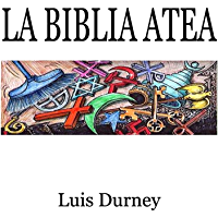 La Biblia Atea: El fin e las religiones
