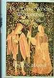 In a Dark Wood Wandering, Hella S. Haasse, 0897333365