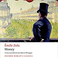 Money Audiobook by Émile Zola, Valerie Minogue (translator) Narrated by Napoleon Ryan