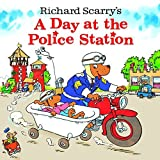 img - for A DAY AT THE POLICE STATION By Scarry, Richard (Author) Paperback on 11-May-2004 book / textbook / text book