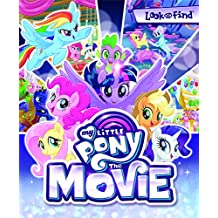 Hasbro My Little Pony The Movie Look and Find Book 9781503722002