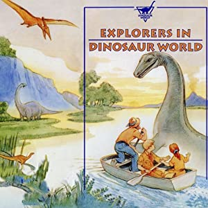 Explorers in Dinosaur World Audiobook