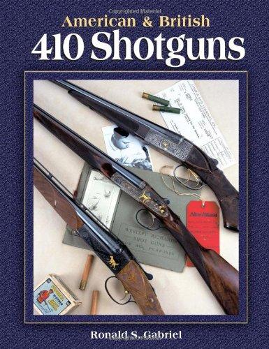 (American & British 410 Shotguns)
