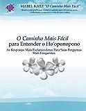 O Caminho Mais Fácil para Entender o Ho'oponopono (Portuguese Edition)