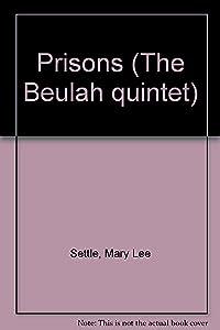 Prisons: A Novel (The Beulah quintet)