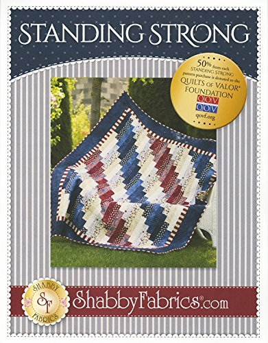 Standing Strong Quilt Pattern, 59.5'' by 73.5'' Finished Size, a Quilts of Valor Quilt by Shabby Fabrics