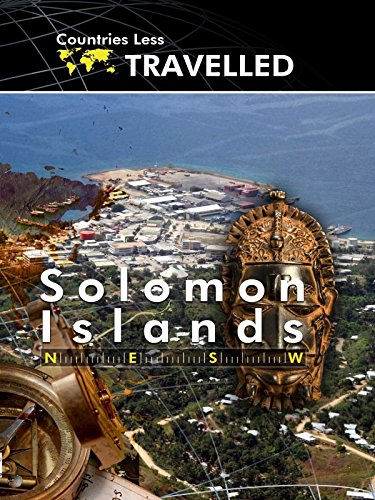 - Countries Less Traveled - Solomon Islands