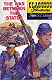 img - for Classics Illustrated Special Issue The War Between the States 1961 book / textbook / text book