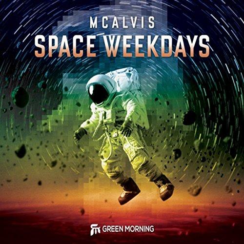 Space Weekdays