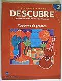 DESCUBRE, Nivel 2 - Lengua y cultura del mundo hispánico - Student Workbook (English and Spanish Edition)