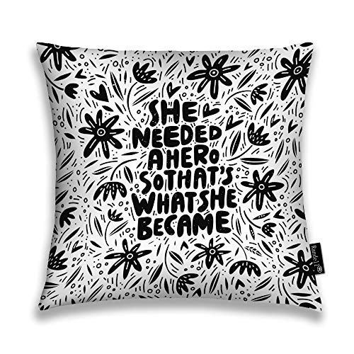 Randell Throw Pillow Covers She Needed Hero So That What She Became Unique Girl Power Quote Home Decorative Throw Pillowcases Couch Cases 20