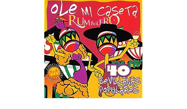 Ole Mi Caseta / Que Bonita Es Mi Caseta / Llenita de Farolillos / Con Mantones en Sus Paredes / Las Cortinas de Lunares de Rumbolero en Amazon Music ...