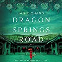 Dragon Springs Road: A Novel Audiobook by Janie Chang Narrated by Emily Woo Zeller