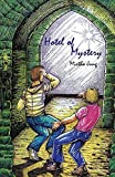 Hotel of Mystery by Jung, Mirtha (2015) Paperback
