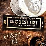 Ep. 10: Secret Word | Ron Funches,Andy Kindler,Guy Branum,Solomon Georgio,Joe List,Neel Nanda,Drew Platt