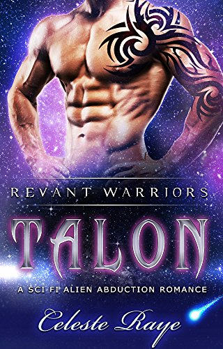 Talon (Revant Warriors) (A Sc-Fi Alien Abduction Romance)