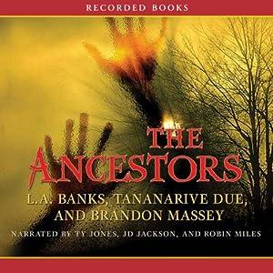 The Ancestors Audiobook