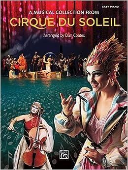 Book Cirque du Soleil -- A Musical Collection