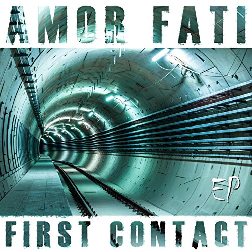 Amor Fati - First Contact EP