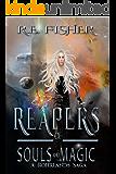 Reapers of Souls and Magic: A Rohrlands Saga (Rohrland Sagas Book 1)