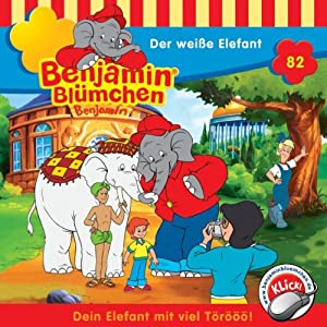 Der weiße Elefant (Benjamin Blümchen 82) Hörspiel