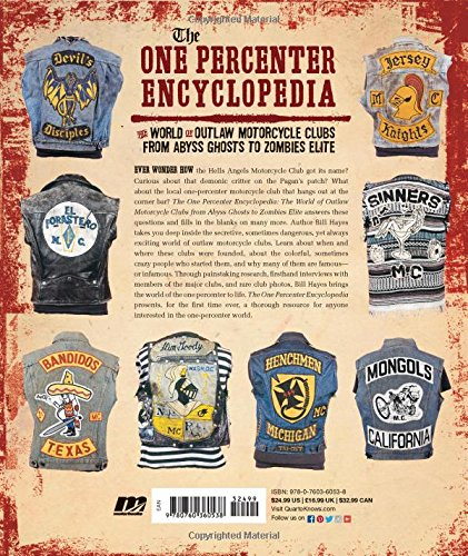 The One Percenter Encyclopedia The World Of Outlaw Motorcycle Clubs