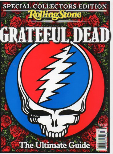 Grateful Dead Special Collector's Edition from Rolling Stone Magazine The Ultimate Guide