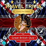 Brian Brain's Travel Trivia: The Great British Quiz, Volume I | Russell Webster