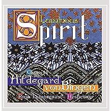 HILDEGARD VON BINGEN - LUMINOUS SPIRIT