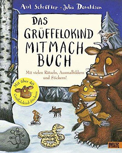 Das Grüffelokind Mitmachbuch: Mit vielen Rätseln, Ausmalbildern und Stickern!