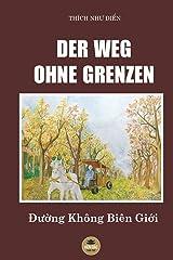 Der Weg Ohne Grenzen (Germanic Languages Edition) Paperback