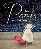 Paris Wedding, Kimberley Petyt, 1423630653