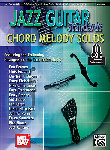 Jazz Guitar Standards: Chord Melody Solos ()