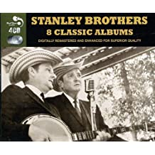 8 Classic Albums - Stanley Bros.