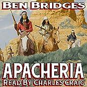 Apacheria: A Sam Lockwood Western | Ben Bridges