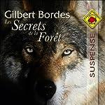 Les Secrets de la Forêt   Gilbert Bordes