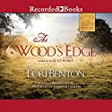 The Wood's Edge Audiobook by Lori Benton Narrated by Liz Pearce