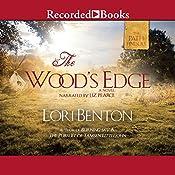 The Wood's Edge | Lori Benton