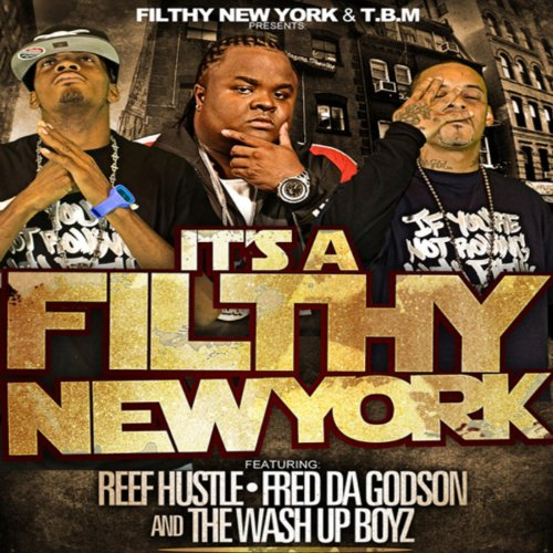 (Its a Filthy New York (Filthy Vers.) - Single [Explicit])