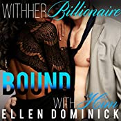 Bound with Him: With Her Billionaire, Book 4 | Ellen Dominick