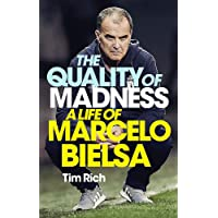 The Quality of Madness: A Life of Marcelo