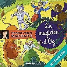 Le magicien d'Oz | Livre audio Auteur(s) : Marlène Jobert Narrateur(s) : Marlène Jobert
