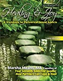 Journey to Healing and Joy: A Workbook for Partners of Sexual Addicts